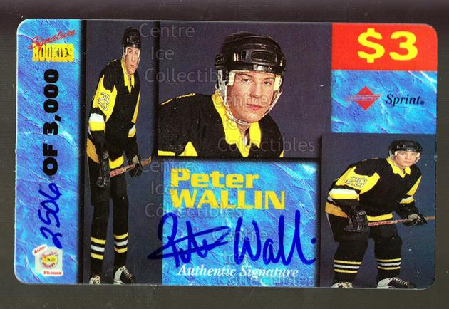 1995 Signature Rookies Auto-Phonex Phone Cards #40 Peter Wallin<br/>3 In Stock - $3.00 each - <a href=https://centericecollectibles.foxycart.com/cart?name=1995%20Signature%20Rookies%20Auto-Phonex%20Phone%20Cards%20%2340%20Peter%20Wallin...&price=$3.00&code=36612 class=foxycart> Buy it now! </a>