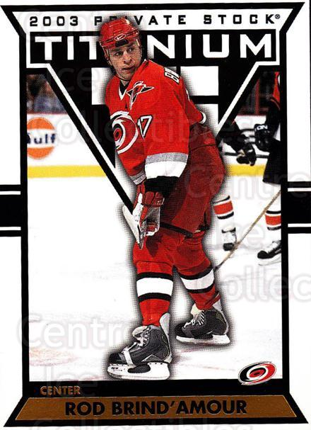 2002-03 Titanium #17 Rod Brind'Amour<br/>5 In Stock - $1.00 each - <a href=https://centericecollectibles.foxycart.com/cart?name=2002-03%20Titanium%20%2317%20Rod%20Brind'Amour...&quantity_max=5&price=$1.00&code=367755 class=foxycart> Buy it now! </a>
