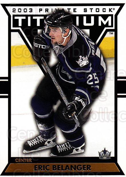 2002-03 Titanium #49 Eric Belanger<br/>7 In Stock - $1.00 each - <a href=https://centericecollectibles.foxycart.com/cart?name=2002-03%20Titanium%20%2349%20Eric%20Belanger...&quantity_max=7&price=$1.00&code=367785 class=foxycart> Buy it now! </a>
