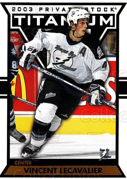 2002-03 Titanium #90 Vincent Lecavalier<br/>6 In Stock - $1.00 each - <a href=https://centericecollectibles.foxycart.com/cart?name=2002-03%20Titanium%20%2390%20Vincent%20Lecaval...&quantity_max=6&price=$1.00&code=367824 class=foxycart> Buy it now! </a>