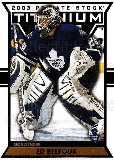 2002-03 Titanium #92 Ed Belfour<br/>4 In Stock - $1.00 each - <a href=https://centericecollectibles.foxycart.com/cart?name=2002-03%20Titanium%20%2392%20Ed%20Belfour...&quantity_max=4&price=$1.00&code=367826 class=foxycart> Buy it now! </a>