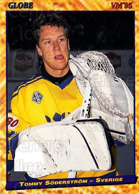 1995 Swedish Globe World Championships #1 Tommy Soderstrom<br/>9 In Stock - $2.00 each - <a href=https://centericecollectibles.foxycart.com/cart?name=1995%20Swedish%20Globe%20World%20Championships%20%231%20Tommy%20Soderstro...&price=$2.00&code=36991 class=foxycart> Buy it now! </a>