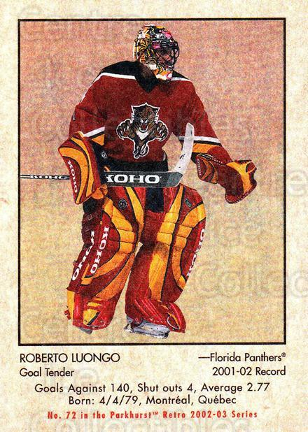 2002-03 Parkhurst Retro Minis #72 Roberto Luongo<br/>4 In Stock - $2.00 each - <a href=https://centericecollectibles.foxycart.com/cart?name=2002-03%20Parkhurst%20Retro%20Minis%20%2372%20Roberto%20Luongo...&quantity_max=4&price=$2.00&code=370796 class=foxycart> Buy it now! </a>