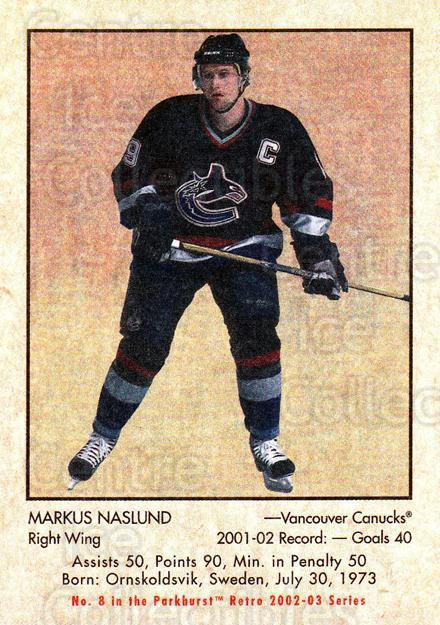 2002-03 Parkhurst Retro Minis #8 Markus Naslund<br/>9 In Stock - $2.00 each - <a href=https://centericecollectibles.foxycart.com/cart?name=2002-03%20Parkhurst%20Retro%20Minis%20%238%20Markus%20Naslund...&quantity_max=9&price=$2.00&code=370803 class=foxycart> Buy it now! </a>