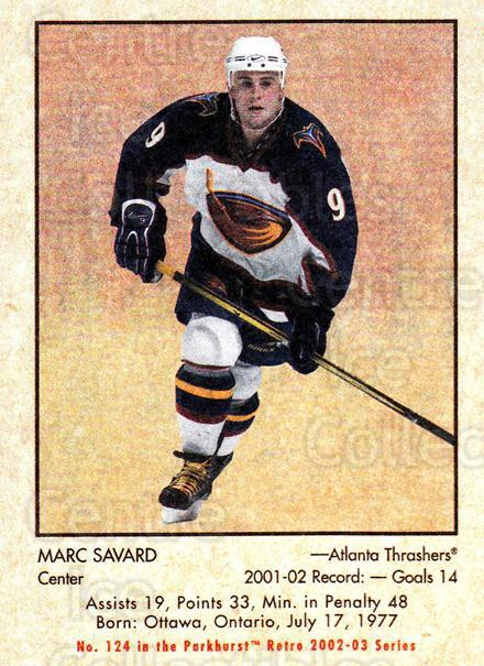 2002-03 Parkhurst Retro Minis #124 Marc Savard<br/>8 In Stock - $2.00 each - <a href=https://centericecollectibles.foxycart.com/cart?name=2002-03%20Parkhurst%20Retro%20Minis%20%23124%20Marc%20Savard...&quantity_max=8&price=$2.00&code=370852 class=foxycart> Buy it now! </a>