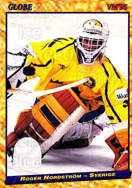 1995 Swedish Globe World Championships #2 Roger Nordstrom<br/>6 In Stock - $2.00 each - <a href=https://centericecollectibles.foxycart.com/cart?name=1995%20Swedish%20Globe%20World%20Championships%20%232%20Roger%20Nordstrom...&price=$2.00&code=37085 class=foxycart> Buy it now! </a>