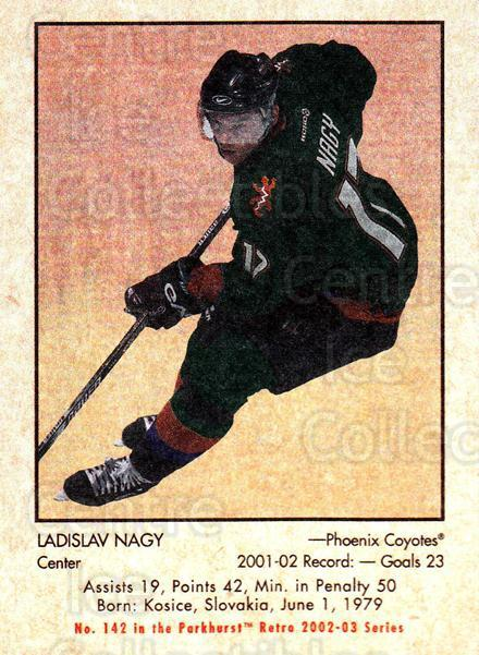 2002-03 Parkhurst Retro Minis #142 Ladislav Nagy<br/>10 In Stock - $2.00 each - <a href=https://centericecollectibles.foxycart.com/cart?name=2002-03%20Parkhurst%20Retro%20Minis%20%23142%20Ladislav%20Nagy...&quantity_max=10&price=$2.00&code=370871 class=foxycart> Buy it now! </a>
