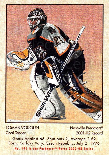 2002-03 Parkhurst Retro Minis #191 Tomas Vokoun<br/>5 In Stock - $2.00 each - <a href=https://centericecollectibles.foxycart.com/cart?name=2002-03%20Parkhurst%20Retro%20Minis%20%23191%20Tomas%20Vokoun...&quantity_max=5&price=$2.00&code=370922 class=foxycart> Buy it now! </a>