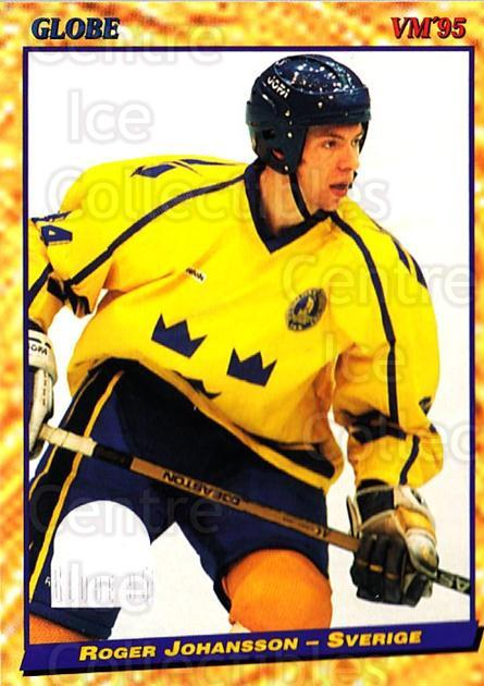 1995 Swedish Globe World Championships #22 Roger Johansson<br/>12 In Stock - $2.00 each - <a href=https://centericecollectibles.foxycart.com/cart?name=1995%20Swedish%20Globe%20World%20Championships%20%2322%20Roger%20Johansson...&price=$2.00&code=37107 class=foxycart> Buy it now! </a>