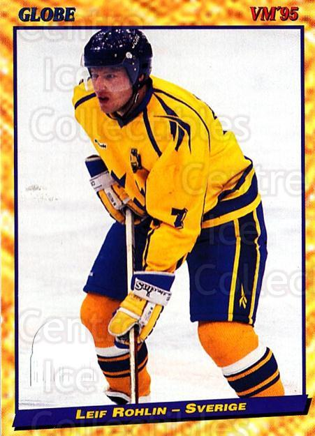 1995 Swedish Globe World Championships #23 Leif Rohlin<br/>10 In Stock - $2.00 each - <a href=https://centericecollectibles.foxycart.com/cart?name=1995%20Swedish%20Globe%20World%20Championships%20%2323%20Leif%20Rohlin...&price=$2.00&code=37118 class=foxycart> Buy it now! </a>