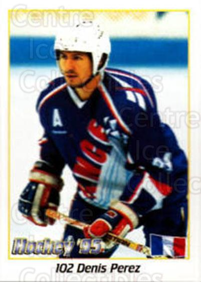 1995 Swedish World Championships Stickers #102 Denis Perez<br/>6 In Stock - $2.00 each - <a href=https://centericecollectibles.foxycart.com/cart?name=1995%20Swedish%20World%20Championships%20Stickers%20%23102%20Denis%20Perez...&quantity_max=6&price=$2.00&code=37143 class=foxycart> Buy it now! </a>