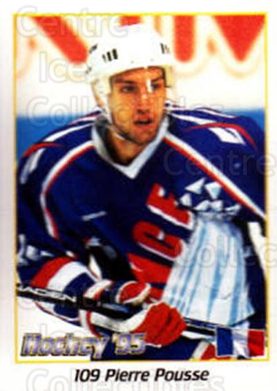 1995 Swedish World Championships Stickers #109 Pierre Pousse<br/>2 In Stock - $2.00 each - <a href=https://centericecollectibles.foxycart.com/cart?name=1995%20Swedish%20World%20Championships%20Stickers%20%23109%20Pierre%20Pousse...&quantity_max=2&price=$2.00&code=37150 class=foxycart> Buy it now! </a>