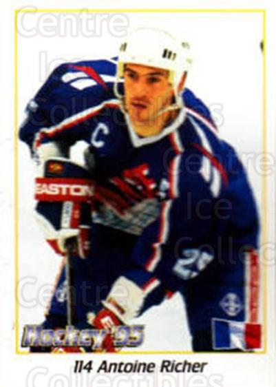1995 Swedish World Championships Stickers #114 Antoine Richer<br/>1 In Stock - $2.00 each - <a href=https://centericecollectibles.foxycart.com/cart?name=1995%20Swedish%20World%20Championships%20Stickers%20%23114%20Antoine%20Richer...&quantity_max=1&price=$2.00&code=37156 class=foxycart> Buy it now! </a>