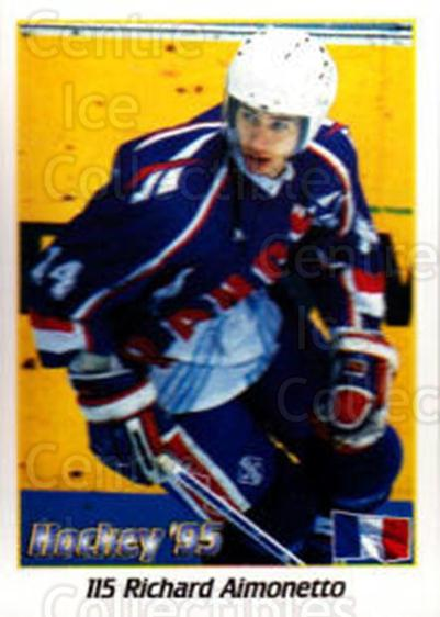 1995 Swedish World Championships Stickers #115 Richard Aimonetto<br/>5 In Stock - $2.00 each - <a href=https://centericecollectibles.foxycart.com/cart?name=1995%20Swedish%20World%20Championships%20Stickers%20%23115%20Richard%20Aimonet...&quantity_max=5&price=$2.00&code=37157 class=foxycart> Buy it now! </a>