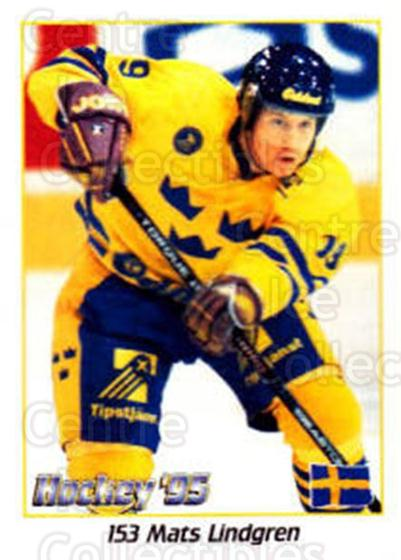 1995 Swedish World Championships Stickers #153 Mats Lindgren<br/>4 In Stock - $2.00 each - <a href=https://centericecollectibles.foxycart.com/cart?name=1995%20Swedish%20World%20Championships%20Stickers%20%23153%20Mats%20Lindgren...&price=$2.00&code=37196 class=foxycart> Buy it now! </a>
