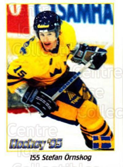 1995 Swedish World Championships Stickers #155 Stefan Ornskog<br/>4 In Stock - $2.00 each - <a href=https://centericecollectibles.foxycart.com/cart?name=1995%20Swedish%20World%20Championships%20Stickers%20%23155%20Stefan%20Ornskog...&price=$2.00&code=37198 class=foxycart> Buy it now! </a>