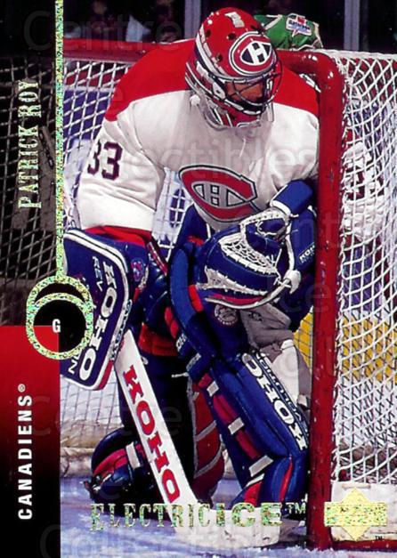 1994-95 Upper Deck Electric Ice #121 Patrick Roy<br/>3 In Stock - $20.00 each - <a href=https://centericecollectibles.foxycart.com/cart?name=1994-95%20Upper%20Deck%20Electric%20Ice%20%23121%20Patrick%20Roy...&price=$20.00&code=372310 class=foxycart> Buy it now! </a>