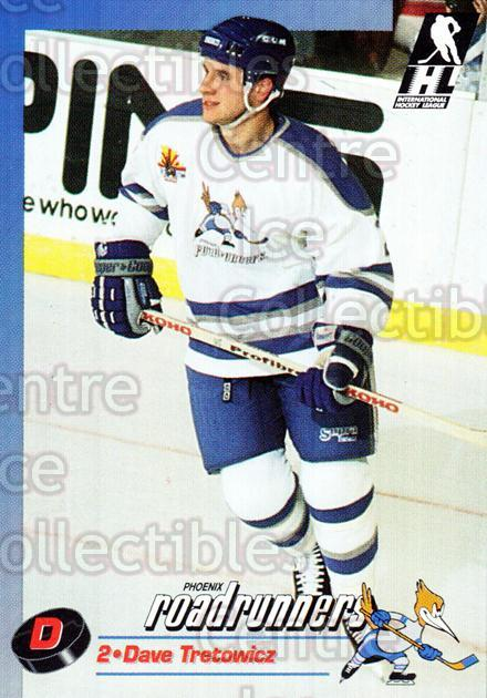1992-93 Phoenix Roadrunners #23 Dave Tretowicz<br/>2 In Stock - $3.00 each - <a href=https://centericecollectibles.foxycart.com/cart?name=1992-93%20Phoenix%20Roadrunners%20%2323%20Dave%20Tretowicz...&quantity_max=2&price=$3.00&code=375864 class=foxycart> Buy it now! </a>