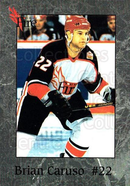 1995-96 Fort Worth Fire #3 Brian Caruso<br/>1 In Stock - $3.00 each - <a href=https://centericecollectibles.foxycart.com/cart?name=1995-96%20Fort%20Worth%20Fire%20%233%20Brian%20Caruso...&quantity_max=1&price=$3.00&code=38125 class=foxycart> Buy it now! </a>