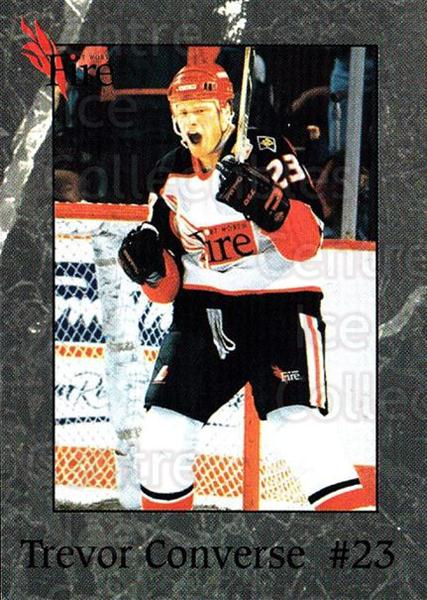 1995-96 Fort Worth Fire #4 Trevor Converse<br/>4 In Stock - $3.00 each - <a href=https://centericecollectibles.foxycart.com/cart?name=1995-96%20Fort%20Worth%20Fire%20%234%20Trevor%20Converse...&quantity_max=4&price=$3.00&code=38136 class=foxycart> Buy it now! </a>