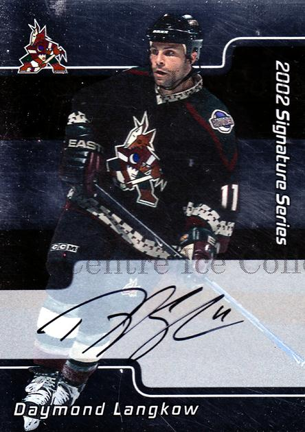 2001-02 BAP Signature Series Auto #142 Daymond Langkow<br/>4 In Stock - $3.00 each - <a href=https://centericecollectibles.foxycart.com/cart?name=2001-02%20BAP%20Signature%20Series%20Auto%20%23142%20Daymond%20Langkow...&quantity_max=4&price=$3.00&code=383151 class=foxycart> Buy it now! </a>