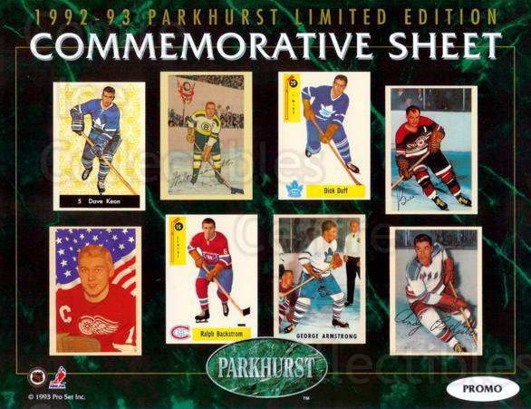 1992-93 Parkhurst Commemorative Sheets Promo #1 Dave Keon, Dick Duff, George Armstrong, Ralph Backstrom, Andy Bathgate, Alex Delvecchio, Bill Mosienko, Milt Schmidt<br/>8 In Stock - $5.00 each - <a href=https://centericecollectibles.foxycart.com/cart?name=1992-93%20Parkhurst%20Commemorative%20Sheets%20Promo%20%231%20Dave%20Keon,%20Dick...&quantity_max=8&price=$5.00&code=389868 class=foxycart> Buy it now! </a>