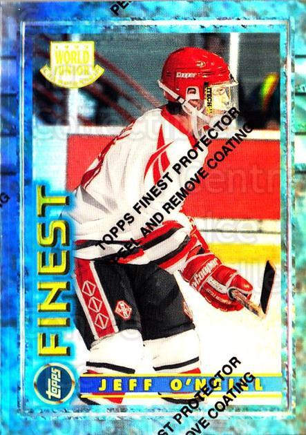 1994-95 Finest Refractors #162 Jeff O'Neill<br/>1 In Stock - $5.00 each - <a href=https://centericecollectibles.foxycart.com/cart?name=1994-95%20Finest%20Refractors%20%23162%20Jeff%20O'Neill...&quantity_max=1&price=$5.00&code=389976 class=foxycart> Buy it now! </a>