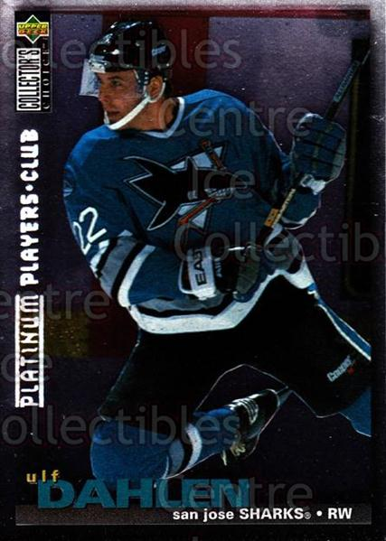 1995-96 Collectors Choice Players Club Platinum #297 Ulf Dahlen<br/>1 In Stock - $3.00 each - <a href=https://centericecollectibles.foxycart.com/cart?name=1995-96%20Collectors%20Choice%20Players%20Club%20Platinum%20%23297%20Ulf%20Dahlen...&quantity_max=1&price=$3.00&code=390385 class=foxycart> Buy it now! </a>