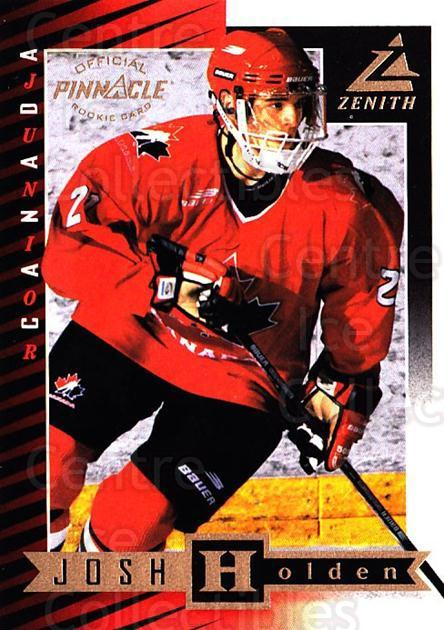 1997-98 Zenith #100 Josh Holden<br/>2 In Stock - $2.00 each - <a href=https://centericecollectibles.foxycart.com/cart?name=1997-98%20Zenith%20%23100%20Josh%20Holden...&quantity_max=2&price=$2.00&code=392319 class=foxycart> Buy it now! </a>