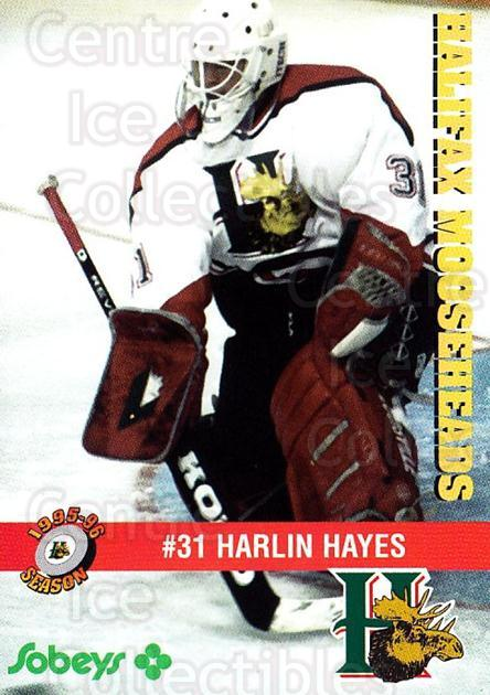 1995-96 Halifax Mooseheads #1 Harlin Hayes<br/>7 In Stock - $3.00 each - <a href=https://centericecollectibles.foxycart.com/cart?name=1995-96%20Halifax%20Mooseheads%20%231%20Harlin%20Hayes...&quantity_max=7&price=$3.00&code=40179 class=foxycart> Buy it now! </a>