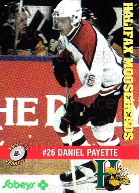 1995-96 Halifax Mooseheads #16 Daniel Payette<br/>5 In Stock - $3.00 each - <a href=https://centericecollectibles.foxycart.com/cart?name=1995-96%20Halifax%20Mooseheads%20%2316%20Daniel%20Payette...&quantity_max=5&price=$3.00&code=40186 class=foxycart> Buy it now! </a>