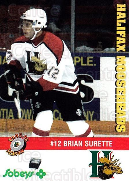 1995-96 Halifax Mooseheads #17 Brian Surette<br/>5 In Stock - $3.00 each - <a href=https://centericecollectibles.foxycart.com/cart?name=1995-96%20Halifax%20Mooseheads%20%2317%20Brian%20Surette...&quantity_max=5&price=$3.00&code=40187 class=foxycart> Buy it now! </a>