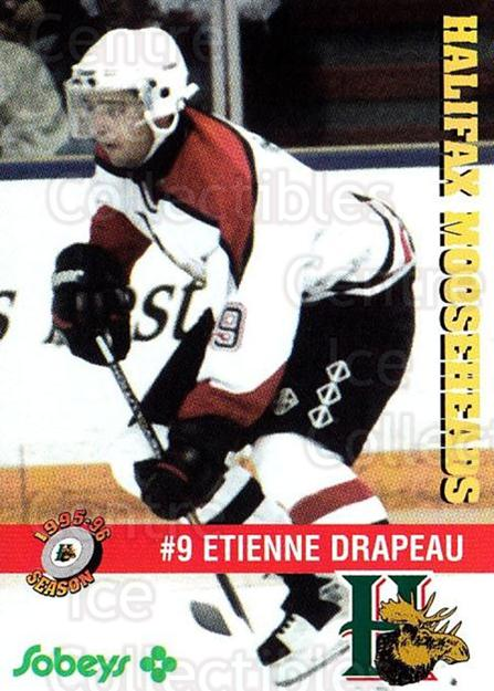 1995-96 Halifax Mooseheads #18 Etienne Drapeau<br/>5 In Stock - $3.00 each - <a href=https://centericecollectibles.foxycart.com/cart?name=1995-96%20Halifax%20Mooseheads%20%2318%20Etienne%20Drapeau...&quantity_max=5&price=$3.00&code=40188 class=foxycart> Buy it now! </a>