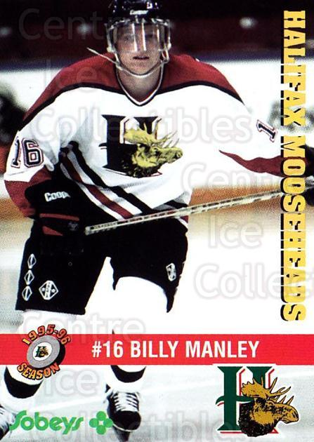 1995-96 Halifax Mooseheads #19 Billy Manley<br/>4 In Stock - $3.00 each - <a href=https://centericecollectibles.foxycart.com/cart?name=1995-96%20Halifax%20Mooseheads%20%2319%20Billy%20Manley...&quantity_max=4&price=$3.00&code=40189 class=foxycart> Buy it now! </a>