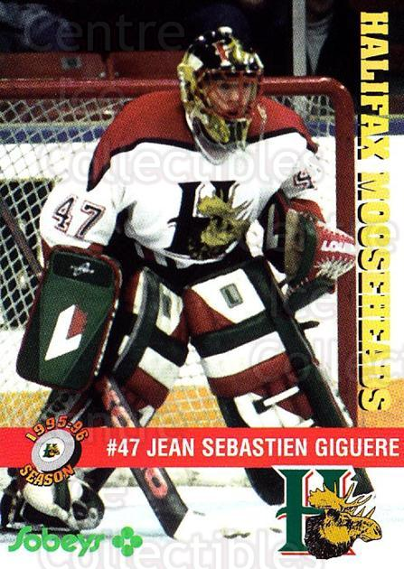 1995-96 Halifax Mooseheads #2 Jean-Sebastien Giguere<br/>1 In Stock - $5.00 each - <a href=https://centericecollectibles.foxycart.com/cart?name=1995-96%20Halifax%20Mooseheads%20%232%20Jean-Sebastien%20...&quantity_max=1&price=$5.00&code=40190 class=foxycart> Buy it now! </a>