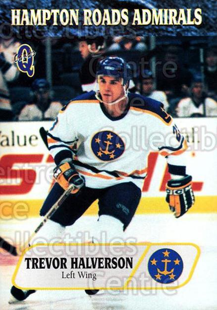 1995-96 Hampton Roads Admirals #16 Trevor Halverson<br/>4 In Stock - $3.00 each - <a href=https://centericecollectibles.foxycart.com/cart?name=1995-96%20Hampton%20Roads%20Admirals%20%2316%20Trevor%20Halverso...&quantity_max=4&price=$3.00&code=40210 class=foxycart> Buy it now! </a>