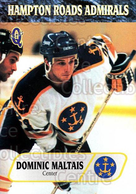 1995-96 Hampton Roads Admirals #7 Dominic Maltais<br/>8 In Stock - $3.00 each - <a href=https://centericecollectibles.foxycart.com/cart?name=1995-96%20Hampton%20Roads%20Admirals%20%237%20Dominic%20Maltais...&quantity_max=8&price=$3.00&code=40223 class=foxycart> Buy it now! </a>