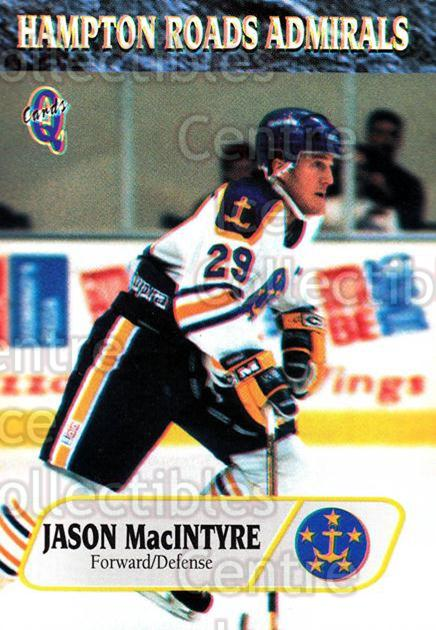 1995-96 Hampton Roads Admirals #8 Jason MacIntyre<br/>6 In Stock - $3.00 each - <a href=https://centericecollectibles.foxycart.com/cart?name=1995-96%20Hampton%20Roads%20Admirals%20%238%20Jason%20MacIntyre...&quantity_max=6&price=$3.00&code=40224 class=foxycart> Buy it now! </a>