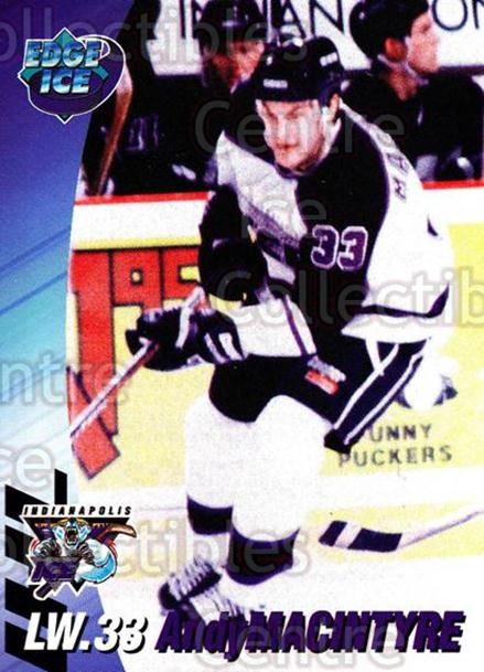 1995-96 Indianapolis Ice #12 Andy MacIntyre<br/>14 In Stock - $3.00 each - <a href=https://centericecollectibles.foxycart.com/cart?name=1995-96%20Indianapolis%20Ice%20%2312%20Andy%20MacIntyre...&quantity_max=14&price=$3.00&code=40486 class=foxycart> Buy it now! </a>