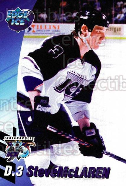 1995-96 Indianapolis Ice #14 Steve McLaren<br/>11 In Stock - $3.00 each - <a href=https://centericecollectibles.foxycart.com/cart?name=1995-96%20Indianapolis%20Ice%20%2314%20Steve%20McLaren...&quantity_max=11&price=$3.00&code=40488 class=foxycart> Buy it now! </a>