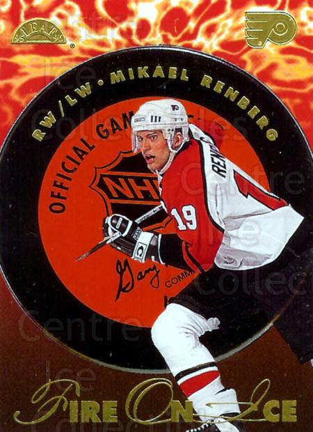 1995-96 Leaf Fire On Ice #12 Mikael Renberg<br/>2 In Stock - $5.00 each - <a href=https://centericecollectibles.foxycart.com/cart?name=1995-96%20Leaf%20Fire%20On%20Ice%20%2312%20Mikael%20Renberg...&price=$5.00&code=40592 class=foxycart> Buy it now! </a>