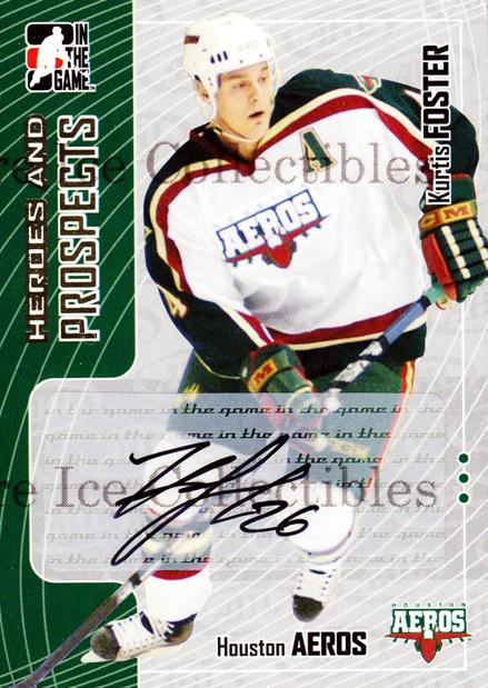 2005-06 ITG Heroes and Prospects Auto Series Two #KF Kurtis Foster<br/>2 In Stock - $5.00 each - <a href=https://centericecollectibles.foxycart.com/cart?name=2005-06%20ITG%20Heroes%20and%20Prospects%20Auto%20Series%20Two%20%23KF%20Kurtis%20Foster...&quantity_max=2&price=$5.00&code=408198 class=foxycart> Buy it now! </a>