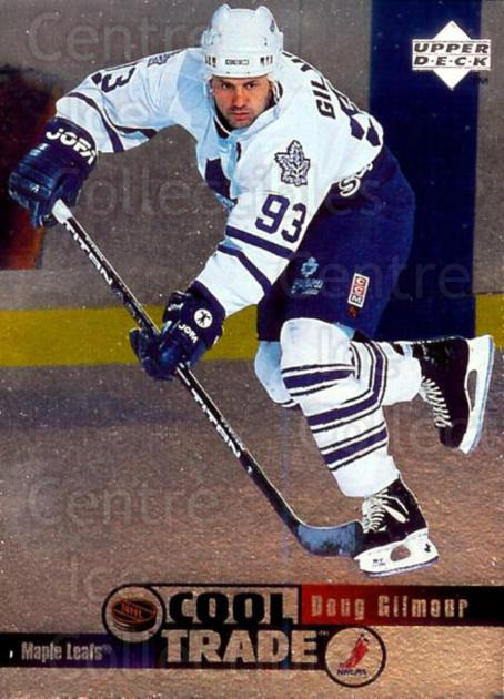 1995-96 NHL Cool Trade #17 Doug Gilmour<br/>8 In Stock - $2.00 each - <a href=https://centericecollectibles.foxycart.com/cart?name=1995-96%20NHL%20Cool%20Trade%20%2317%20Doug%20Gilmour...&quantity_max=8&price=$2.00&code=41199 class=foxycart> Buy it now! </a>