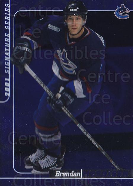 2000-01 BAP Signature Series Sapphire #126 Brendan Morrison<br/>2 In Stock - $5.00 each - <a href=https://centericecollectibles.foxycart.com/cart?name=2000-01%20BAP%20Signature%20Series%20Sapphire%20%23126%20Brendan%20Morriso...&quantity_max=2&price=$5.00&code=412014 class=foxycart> Buy it now! </a>