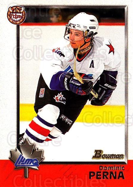1998 Bowman CHL #83 Dominic Perna<br/>1 In Stock - $1.00 each - <a href=https://centericecollectibles.foxycart.com/cart?name=1998%20Bowman%20CHL%20%2383%20Dominic%20Perna...&quantity_max=1&price=$1.00&code=420840 class=foxycart> Buy it now! </a>