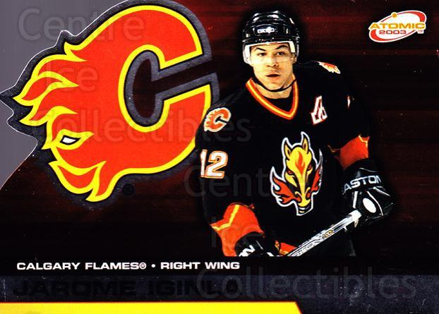 2002-03 Atomic #13 Jarome Iginla<br/>4 In Stock - $1.00 each - <a href=https://centericecollectibles.foxycart.com/cart?name=2002-03%20Atomic%20%2313%20Jarome%20Iginla...&quantity_max=4&price=$1.00&code=429615 class=foxycart> Buy it now! </a>