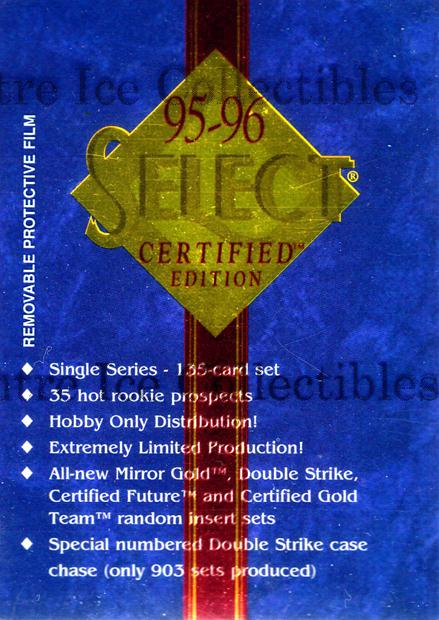 1995-96 Select Certified Promos #1 Header Card, Checklist<br/>2 In Stock - $2.00 each - <a href=https://centericecollectibles.foxycart.com/cart?name=1995-96%20Select%20Certified%20Promos%20%231%20Header%20Card,%20Ch...&price=$2.00&code=43096 class=foxycart> Buy it now! </a>