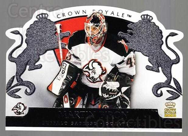 2002-03 Crown Royale Retail #10 Martin Biron<br/>3 In Stock - $1.00 each - <a href=https://centericecollectibles.foxycart.com/cart?name=2002-03%20Crown%20Royale%20Retail%20%2310%20Martin%20Biron...&quantity_max=3&price=$1.00&code=431285 class=foxycart> Buy it now! </a>