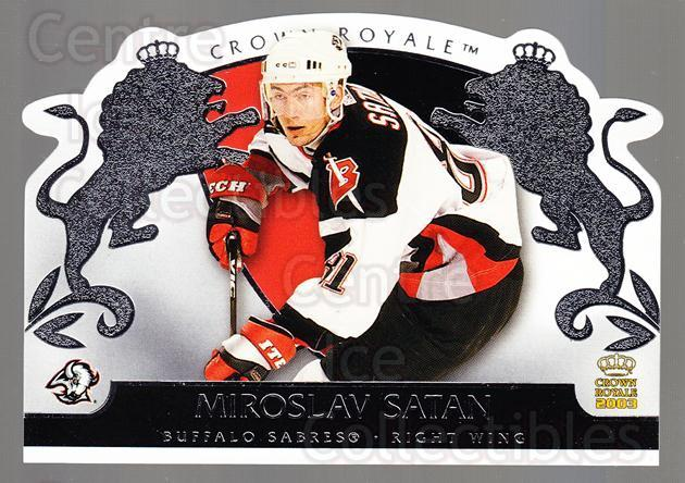 2002-03 Crown Royale Retail #12 Miroslav Satan<br/>3 In Stock - $1.00 each - <a href=https://centericecollectibles.foxycart.com/cart?name=2002-03%20Crown%20Royale%20Retail%20%2312%20Miroslav%20Satan...&quantity_max=3&price=$1.00&code=431304 class=foxycart> Buy it now! </a>