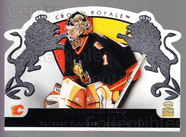 2002-03 Crown Royale Retail #15 Roman Turek<br/>3 In Stock - $1.00 each - <a href=https://centericecollectibles.foxycart.com/cart?name=2002-03%20Crown%20Royale%20Retail%20%2315%20Roman%20Turek...&quantity_max=3&price=$1.00&code=431327 class=foxycart> Buy it now! </a>